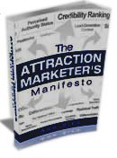 Attraction Marketers Manifesto